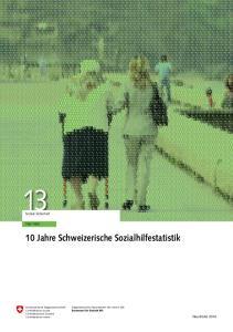 10 Jahre Schweizerische Sozialhilfestatistik