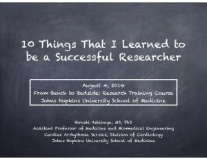 10 Things That I Learned to be a Successful Researcher