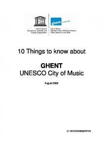 10 Things to know about. GHENT UNESCO City of Music