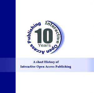 10 Years. Interactive Open Access Publishing. A short History of