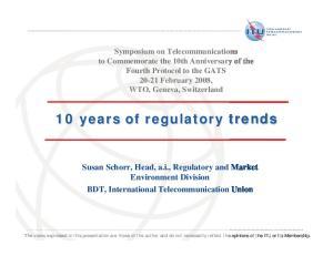 10 years of regulatory trends