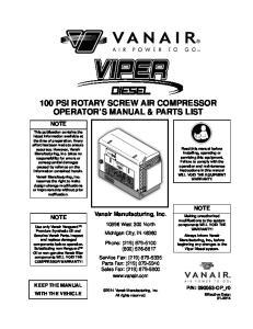 100 PSI ROTARY SCREW AIR COMPRESSOR OPERATOR S MANUAL & PARTS LIST