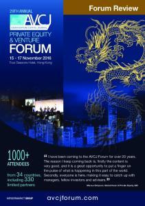 1000+ Forum Review. avcjforum.com ATTENDEES 29TH ANNUAL November 2016 Four Seasons Hotel, Hong Kong
