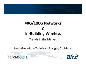 100G Networks. In Building Wireless