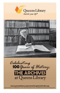 100Years of History: Celebrating. The Archives
