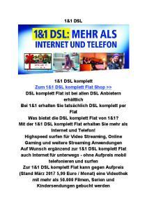1&1 1&1? 1&1 DSL 1&1 DSL - 1&1 DSL