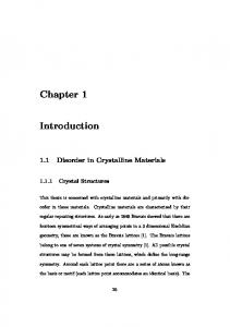 1.1 Disorder in Crystalline Materials. This thesis is concerned with crystalline materials and primarily with disorder