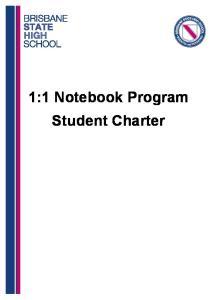 1:1 Notebook Program Student Charter