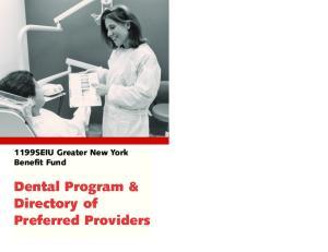 1199SEIU Greater New York Benefit Fund. Dental Program & Directory of Preferred Providers