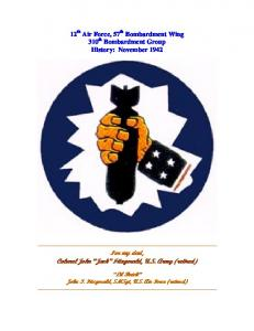 12 th Air Force, 57 th Bombardment Wing 310 th Bombardment Group History: November 1942