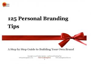 125 Personal Branding Tips A Step by Step Guide to Building Your Own Brand