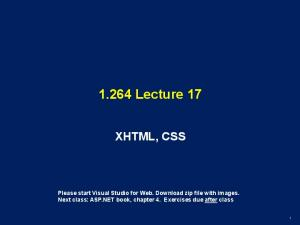 1.264 Lecture 17 XHTML, CSS