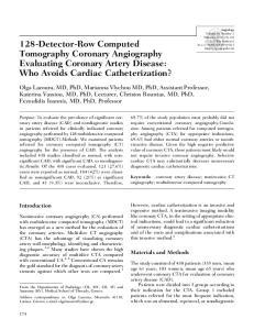 128-Detector-Row Computed Tomography Coronary Angiography Evaluating Coronary Artery Disease: Who Avoids Cardiac Catheterization?