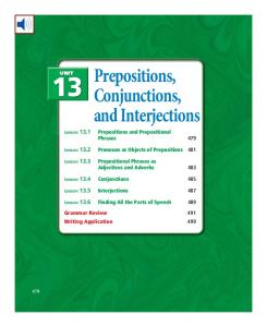 13 Prepositions, Conjunctions, and Interjections Lesson Prepositions and Prepositional Phrases 479