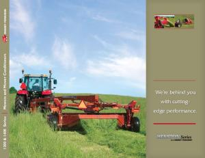 1300 & 1400 Series Mowers and Mower Conditioners. We re behind you with cuttingedge performance