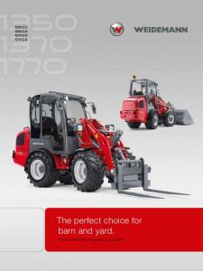1350 CC 1350 CX 1370 CX 1770 CX. The perfect choice for barn and yard. The small machine that packs a big punch
