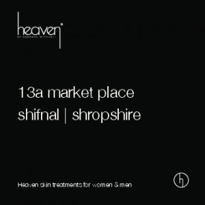13a market place shifnal shropshire. Heaven skin treatments for women & men