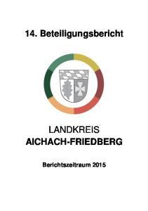 14. Beteiligungsbericht LANDKREIS AICHACH-FRIEDBERG