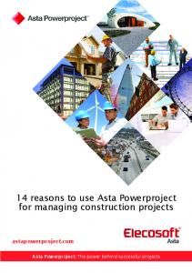 14 reasons to use Asta Powerproject for managing construction projects