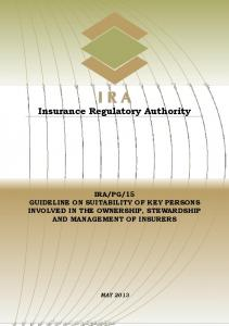 15 GUIDELINE ON SUITABILITY OF KEY PERSONS INVOLVED IN THE OWNERSHIP, STEWARDSHIP AND MANAGEMENT OF INSURERS
