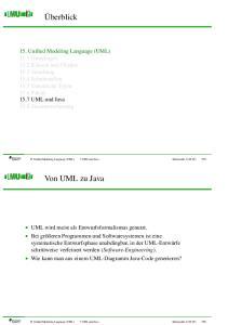 15 Unified Modeling Language (UML) 7 UML und Java Informatik 2 (SS 07) 595