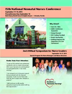 15th National Neonatal Nurses Conference September 17 19, 2015 Preconference Day September 16 Walt Disney World Swan & Dolphin Resort Orlando, Florida