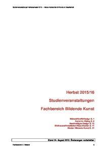 16. Studienveranstaltungen. Fachbereich Bildende Kunst