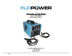160 DualArc AC Stick Welder (Model #FLOW160DA000) Operator s Manual and Parts List