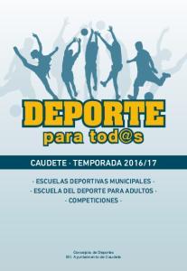 17 ESCUELAS DEPORTIVAS MUNICIPALES ESCUELA DEL DEPORTE PARA ADULTOS COMPETICIONES