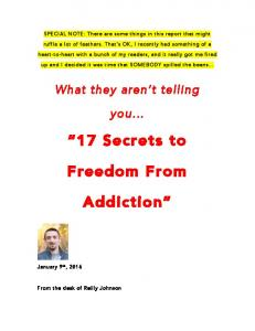 17 Secrets to. Freedom From. Addiction