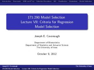 171:290 Model Selection Lecture VII: Criteria for Regression Model Selection
