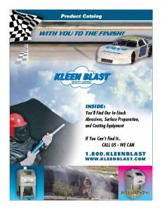 1.800.KLEENBLAST  If You Can t Find It.. CALL US - WE CAN. Product Catalog