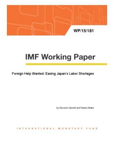 181. Foreign Help Wanted: Easing Japan s Labor Shortages. by Giovanni Ganelli and Naoko Miake