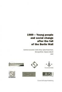 1989 Young people and social change after the fall of the Berlin Wall