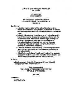 1995 CONCERNING CUSTOMS LAW BY THE GRACE OF GOD ALMIGHTY THE PRESIDENT OF THE REPUBLIC OF INDONESIA,