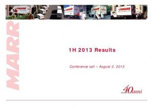1H 2013 Results. Conference call August 2, 2013
