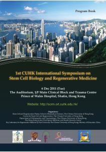 1st CUHK International Symposium on Stem Cell Biology and Regenerative Medicine