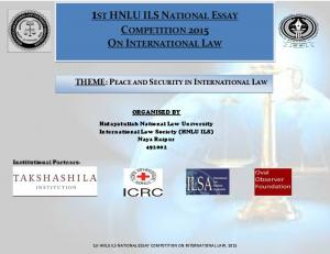 1ST HNLU ILS NATIONAL ESSAY COMPETITION 2015 ON INTERNATIONAL LAW