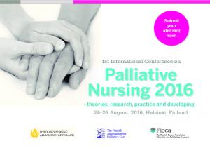 1st International Conference on Palliative Nursing theories, research, practice and developing August, 2016, Helsinki, Finland