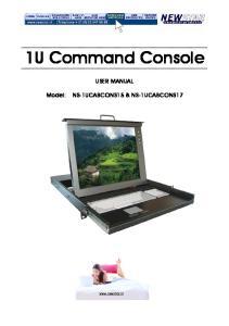 1U Command Console USER MANUAL. Model: NS-1UCABCONS15 & NS-1UCABCONS17