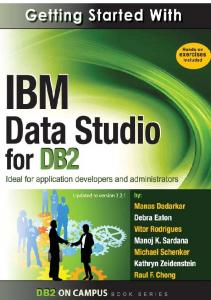 2 Getting Started with IBM Data Studio for DB2