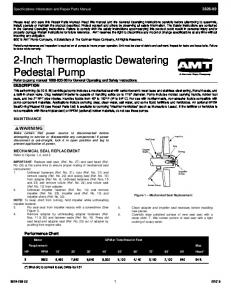 2-Inch Thermoplastic Dewatering Pedestal Pump Refer to pump manual for General Operating and Safety Instructions