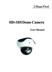 2 Mega Pixel. HD-SDI Dome Camera. User Manual