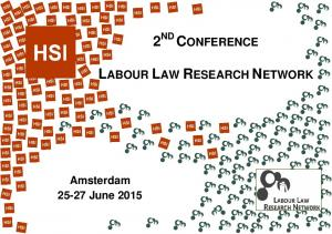2 ND CONFERENCE LABOUR LAW RESEARCH NETWORK. Amsterdam June 2015