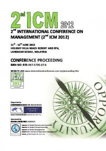 2 nd INTERNATIONAL CONFERENCE ON MANAGEMENT (2 nd ICM 2012) CONFERENCE PROCEEDING ISBN NO: