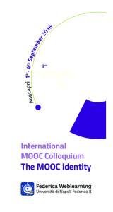 2 nd. International MOOC Colloquium. The MOOC identity
