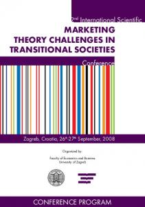 2 nd International Scientific MARKETING THEORY CHALLENGES IN TRANSITIONAL SOCIETIES. Organized by: