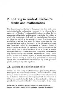 2. Putting in context Cardano s works and mathematics