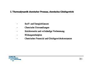 2. Thermodynamik chemischer Prozesse, chemisches Gleichgewicht