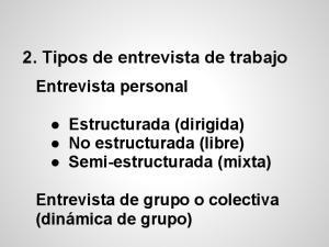 2. Tipos de entrevista de trabajo